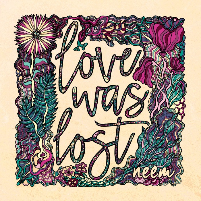 Kat Kilburn - NEEM Love Was Lost