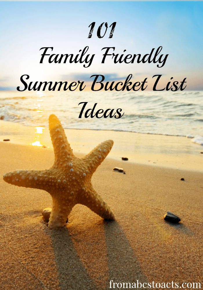 101 Family Friendly Summer Bucket List Ideas