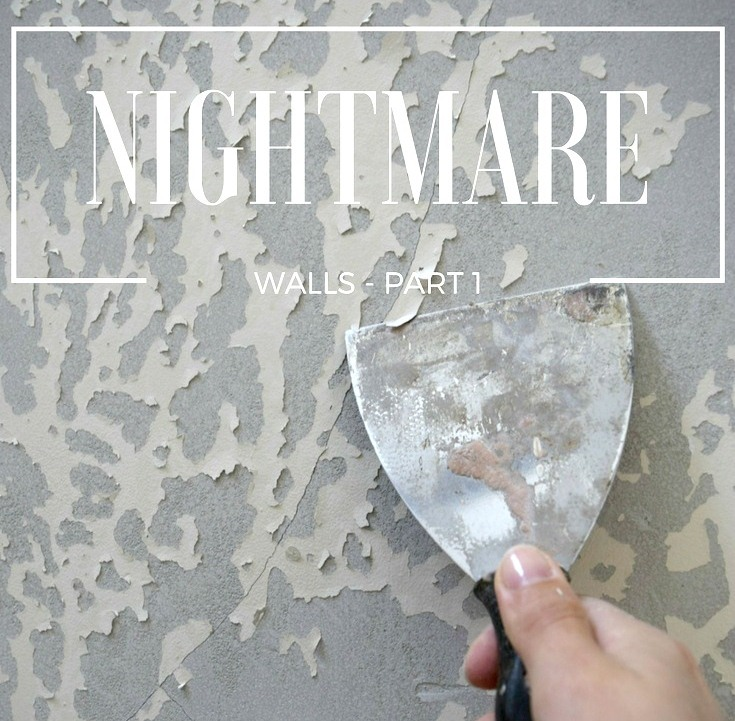 Hallway Makeover - Part 1 - Nightmare Walls