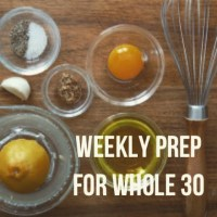 weekly prep for the whole 30