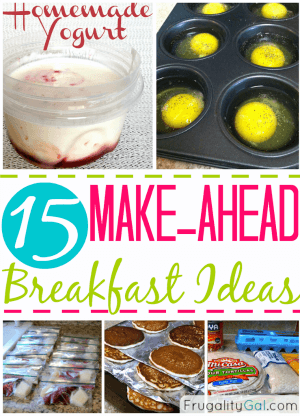 15 Make ahead breakfast ideas