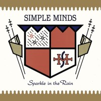 Simple Minds - Sparkle in the Rain 1984 (2015 Remaster) [Super Deluxe Edition] FLAC