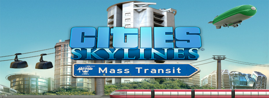 Cities: Skylines – Mass Transit FULL PC GAME Download and Install