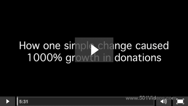 "Opens link to Tom Ahern's video ""How one simple change caused 1000% growth in donations"" 501Videos"