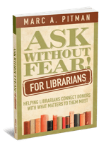 Ask Without Fear Fundraising for Librarians