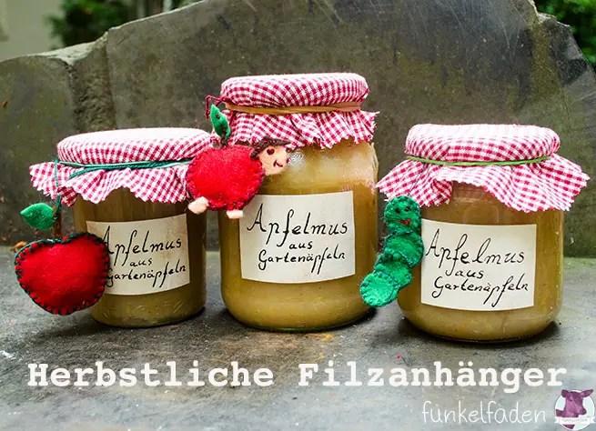 DIY - Herbstliche Filzanhänger für Apfelmus