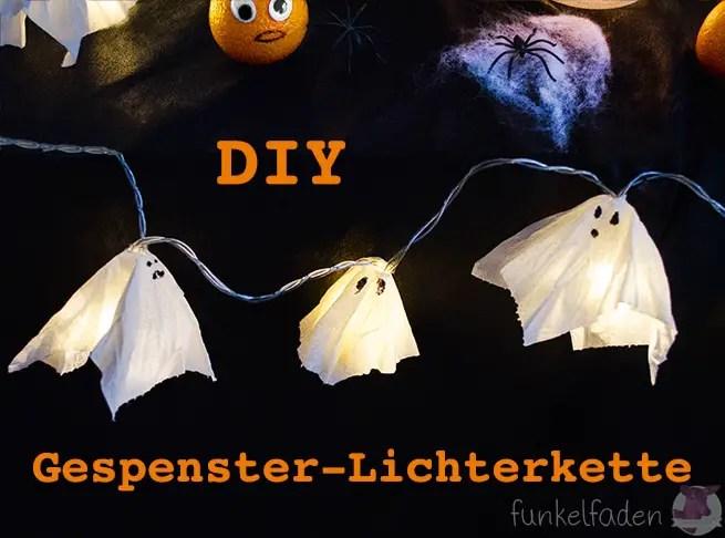 Halloween DIY - Lichterkette mit Geistern