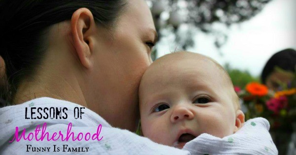 Lessons of Motherhood