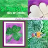 St Patrick's Day kids art project