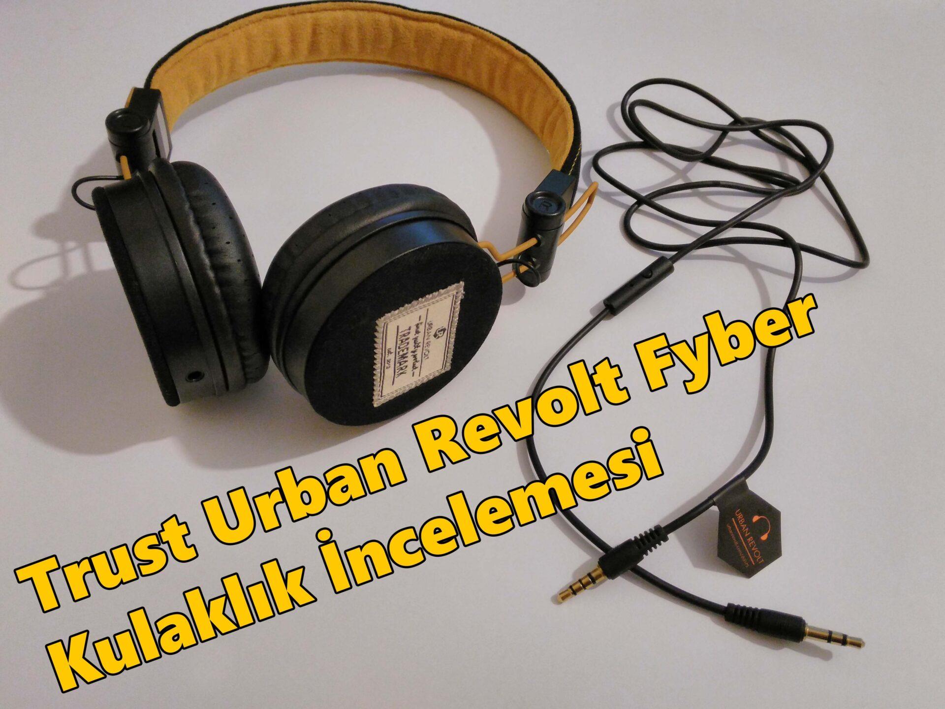 trust urban revolt fyber incelemesi