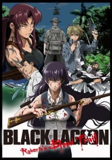 Black Lagoon Roberta's Blood Trail Batch Sub Indo BD