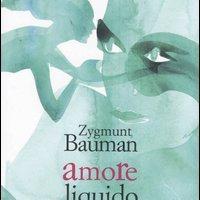 Zygmunt Bauman, Amore liquido