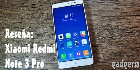 Reseña: Xiaomi Redmi Note 3 (Pro)