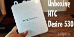 Unboxing y primeras impresiones HTC Desire 530
