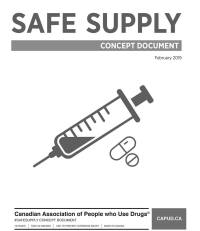 "Report Cover: A drawing of a needle and pills. Text: ""Safe Supply Concept Document February 2009"""