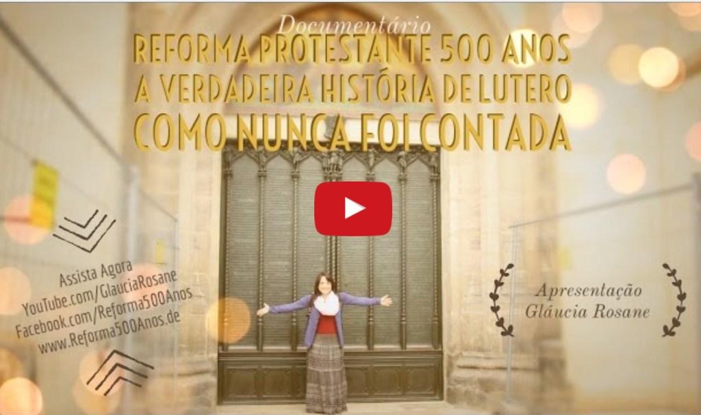 Filme - Reforma 500 Anos