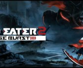 """God Eater 2: Rage Burst"" – Review"