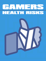 Gamers Health Risks