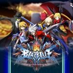 iOS/Android『ブレイブルー レボリューション リバーニング』配信決定!ブレイブルーが題材の乱戦格闘アクションゲーム