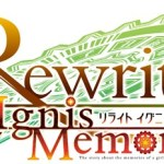 Key『Rewrite』新プロジェクト『リライト イグニスメモリア』発表!数多のオリジナルストーリーを描くiOS/Android向け本格戦略RPG