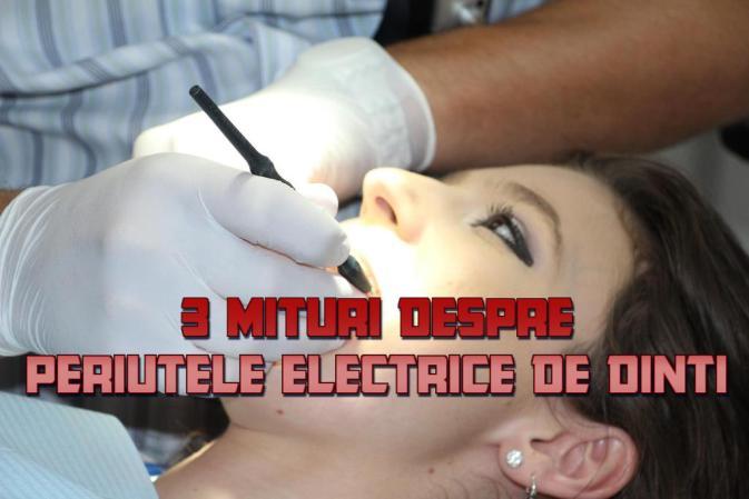 3 Mituri despre periuțele electrice de dinti