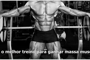 Qual-o-melhor-treino-para-ganhar-massa-muscular