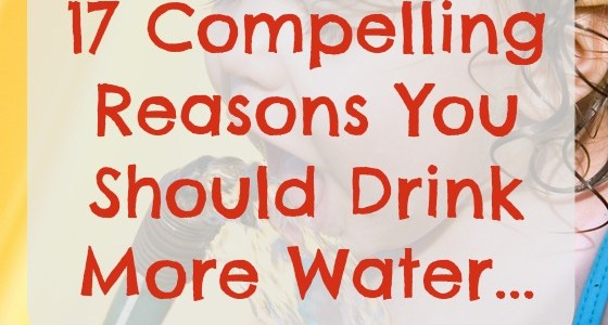 17 Reasons You Should Drink More Water
