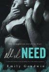 All I Need (A Dark Romance Novel) by Emily Goodwin