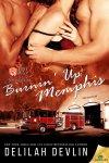 Burnin' Up Memphis (Firehouse 69) by Delilah Devlin