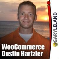 Gary-Leland-Show-WooCommerce-Dustin-Hartzler