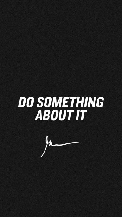 Do something about it - GaryVee Wallpapers