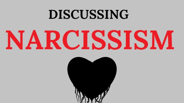 Narcissism [re Definitions & Healing]