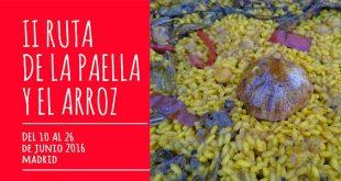II Ruta de la Paella y el Arroz en Madrid del 10 al 26 de junio
