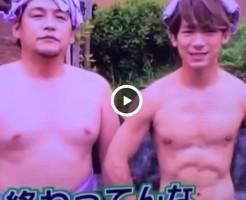 【Vine動画】某三代目イケメンユニットのNA〇TOは筋肉もペニスサイズもトップクラス!