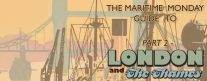 Maritime Monday for August 20th, 2012: Thames 2; Love That Dirty Water