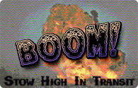 Maritime Monday for March 25, 2013: Boom, Boom, Blub, Blub (or Stow High In Transit)