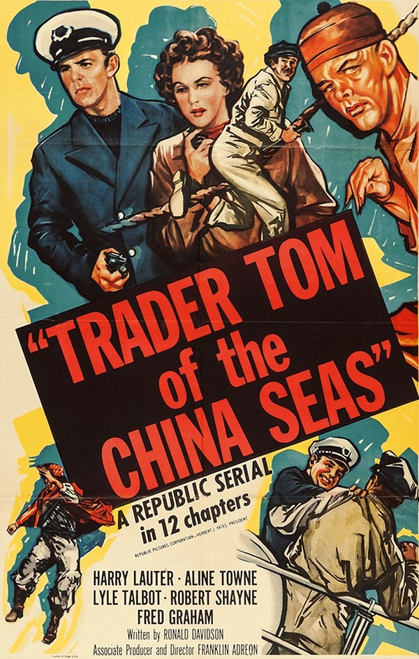 Trader Tom of the China Seas (Republic, 1954)