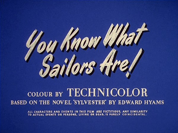 You Know What Sailors Are screen