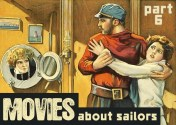 Maritime Monday for October 7th, 2013: Movies About Sailors, Part VI;  Why Sailors Go Wrong