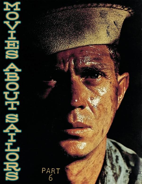 Movies About Sailors Part 6