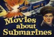 Maritime Monday for December 2nd, 2013: Movies About Submarines Part 3; The Way Life Should Be