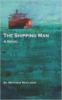 The Shipping Man by Matthew McCleery