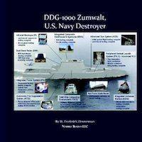 """Related Book: DDG - 1000 Zumwalt, U.S. Navy """"Stealth"""" Destroyer"""