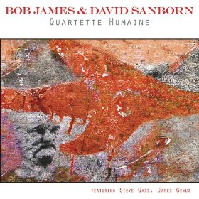 Bob James David Sanborn - Quartette Humaine