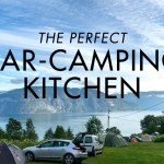 The Perfect Car-Camping Kitchen