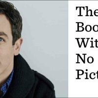 Bounded Enthusiasm #5: B.J. Novak and The Book With No Pictures