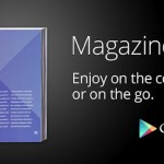 Magazines Arrive on Google Play in UK