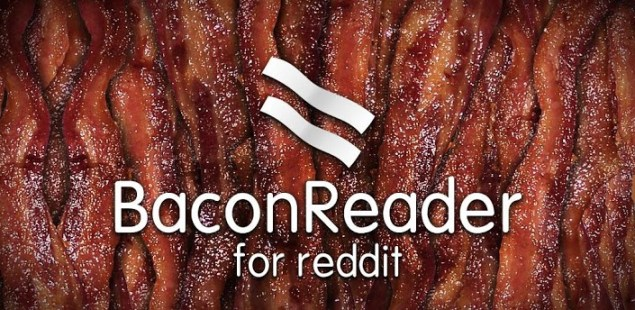 Bacon Reader on Android