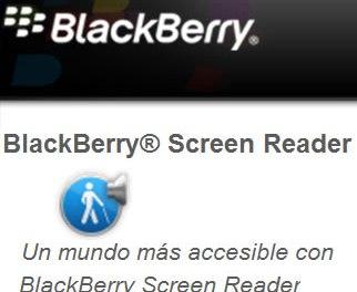 RIM presenta BlackBerry Screen Reader para Clientes con problemas visuales