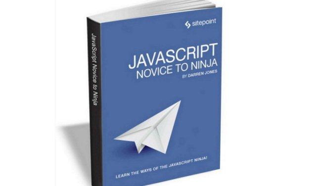 JavaScript Novice to Ninja, ebook gratis por tiempo limitado
